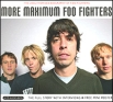 Foo Fighters More Maximum Foo Fighters Серия: The Maximum Series инфо 9586s.